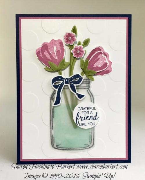 Bunch of Blossoms, Jar of Love, www.sharonburkert.com,#stampin' up